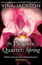 The Pleasure Quartet: Spring by Vina Jackson (Paperback, 2015)