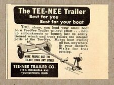 1951 Print Ad Tee-Nee Boat Trailers Best Youngstown,Ohio