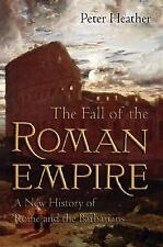 THE FALL OF THE ROMAN EMPIRE, by PETER HEATHER, Paperback