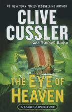 The Eye Of Heaven (A Fargo Adventure), Blake, Russell, Cussler, Clive, Good Cond