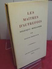 FROMENTIN (Eugène)  LES MAITRES D'AUTREFOIS. BELGIQUE; HOLLANDE. Planches