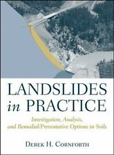 Landslides in Practice: Investigation, Analysis, and Remedial/Preventative Optio
