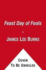 Feast Day of Fools by James Lee Burke (Hackberry Holland)(2012 Paperback) 6X-101