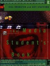 THE MEDIA STUDENT'S BOOK, GILL BRANSTON, ROY STAFFORD, Used; Very Good Book