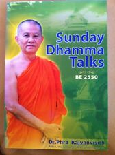 Sunday Dhamma Talks By Dr Phra Rajyanvisith  Buddhism