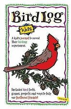 Bird Log Kids (Nature Journals), Brandt, DeAnna