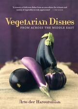 Vegetarian Dishes from Across the Middle East by der Haroutunian, Arto