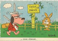CARTE POSTALE FANTAISIE HUMOUR ILLUSTRATEUR BARBEROUSSE CHASSE GARDEE