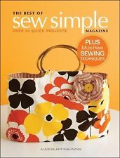 THE BEST of SEW SIMPLE MAGAZINE 50 Patterns CLOTHES QUILTS BAGS & Techniques