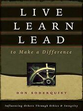 (New) Live Learn Lead to Make a Difference by Don Soderquist