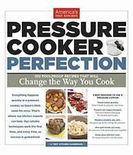 Pressure Cooker Perfection by America's Test Kitchen (Paperback) NEW.CXX
