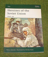 OSPREY MILITARY ELITE SERIES 90 HEROINES OF THE SOVIET UNION 1941-45