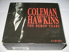 COLEMAN HAWKINS-THE BEBOP YEARS ; 4 CD BOX SET  Proper Records 2000 Jazz Release