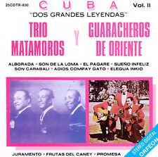 Los Guaracheros de Oriente Trio Matamoros Cuba: Dos Grandes Leyendas 2 CD 1991