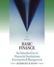 Basic Finance: An Introduction to Financial Institutions, Investments and Manage