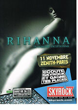 PUBLICITE ADVERTISING 054  2007   SKYROCK radio   RIHANA  au ZENITH à PARIS