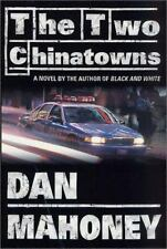 The Two Chinatowns, Mahoney, Dan, Good Condition, Book
