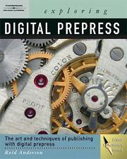 Exploring Digital PrePress: The Art and Technology of Preparing Electronic Files