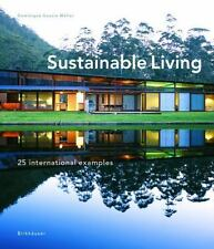Sustainable Living : 25 International Examples by Dominique Gauzin-Müller and...