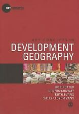 Key Concepts in Human Geography: Key Concepts in Development Geography by...