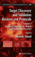 Target Discovery and Validation Reviews and Protocols : Emerging Strategies...