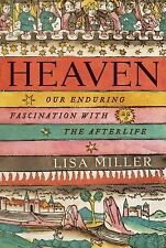 Heaven: Our Enduring Fascination with the Afterlife-ExLibrary