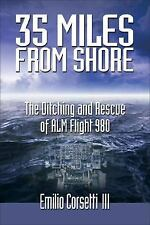 35 MILES FROM SHORE (Douglas DC-9 Ditching 1970, ALM Flight 980)
