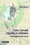Islam, Law, and Equality in Indonesia : An Anthropology of Public Reas-ExLibrary