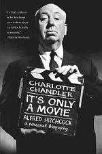 It's Only a Movie: Alfred Hitchcock, A Personal Biography-ExLibrary