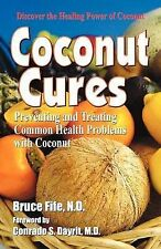 Coconut Cures: Preventing and Treating Common Health Problems with Coconut, Fife