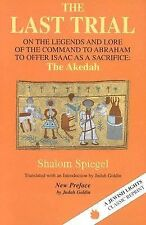 The Last Trial: On the Legends and Lore of the Command to Abraham to Offer Isaa