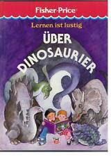 Fisher - Price - Lernen ist lustig  Über Dinosaurier - 1992