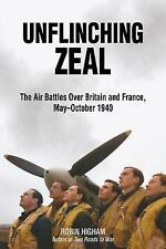 2012-09-15, Unflinching Zeal: The Air Battles over France and Britain, May-Octob