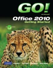 GO! with Microsoft Office 2010 Getting Started-ExLibrary