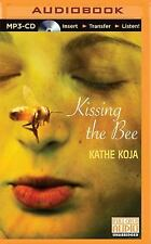 Kissing the Bee by Kathe Koja (2015, MP3 CD, Unabridged)