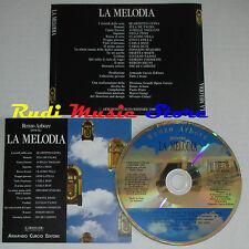 CD renzo arbore LA MELODIA quartetto cetra de palma pizzi latilla (C5) no mc lp