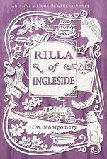 An Anne of Green Gables Novel: Rilla of Ingleside by L. M. Montgomery (2015,...