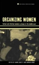 Organizing Women: Formal and Informal Women's Groups in the Middle East (Cross C