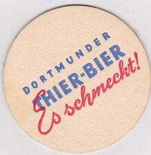 alter Bierdeckel  Dortmunder Thier Bier  - es schmeckt