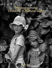Photographing Children in Natural Light, West, Bella, New Books