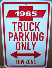 "1965 Chevy Truck Parking Only Tow Zone on a 8""x12"" Aluminum Sign Made in the USA"