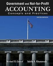 Government and Not-for-Profit Accounting : Concepts and Practices by Granof