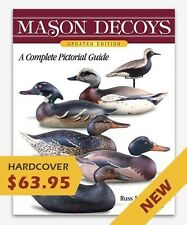 """""""Mason Decoys"""" Reference Book-NEW UPDATED Edition,  Just Published."""