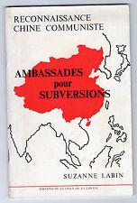 Ambassade pour subversions  Par Suzanne LABIN  Reconnaissance Chine Communiste