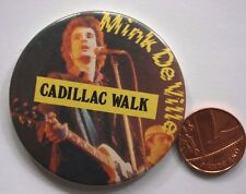 "MINK DE VILLE Cadillac Walk Vtg 1970`s Large Button Pin Badge(2.25""-55mm)"