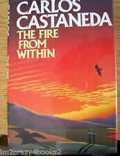 The Fire from Within by Carlos Castaneda [HC] Yaqui Way Don Juan Author BOOK