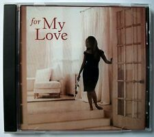 FOR MY LOVE: Piano Masterpieces (CD) - BEETHOVEN, CHOPIN, DEBUSSY, LISZT +more