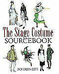 Stage Costume Source Book by Jack Cassin-Scott