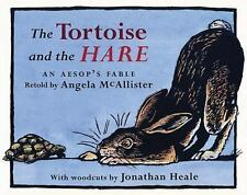 The Tortoise and the Hare: An Aesop's Fable,