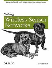 Building Wireless Sensor Networks: with ZigBee, XBee, Arduino, and Pro-ExLibrary